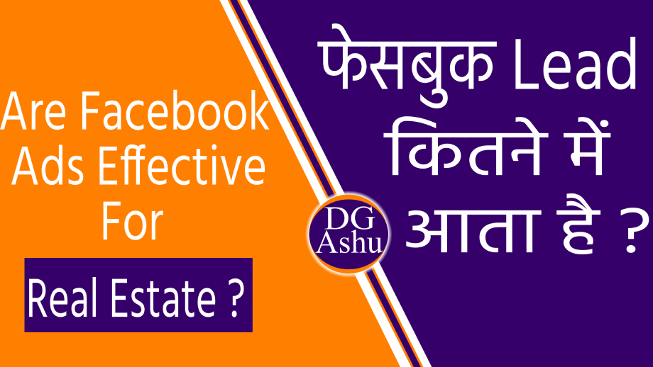 Why Facebook Ads effective for Real Estate in India?